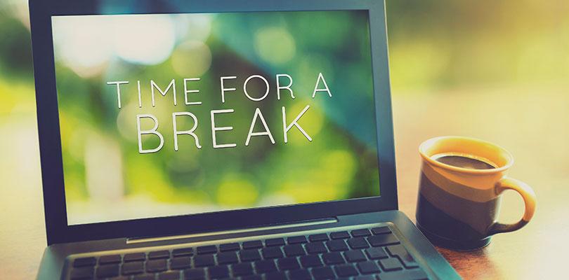 Take Regular Breaks
